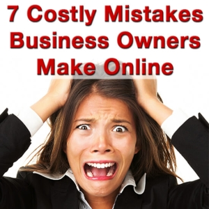7 Costly Mistakes Business Owners Make Online book cover